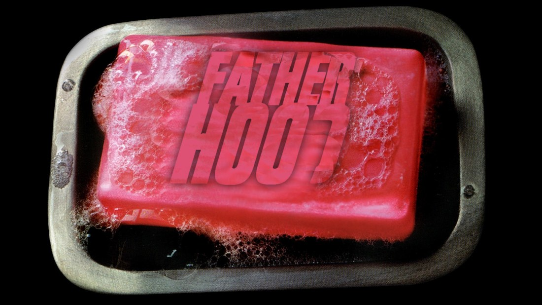 HypeDad Fatherhood Fight Club soap